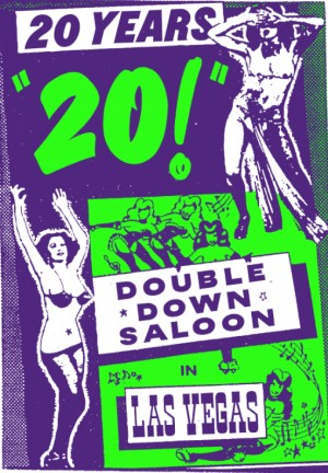 Double Down Saloon - 20th Anniversary