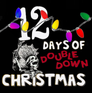 12 Days of Double Down Christmas